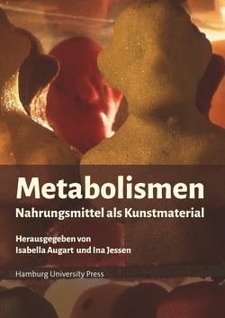 Metabolismen von Augart,  Isabella, Jessen,  Ina