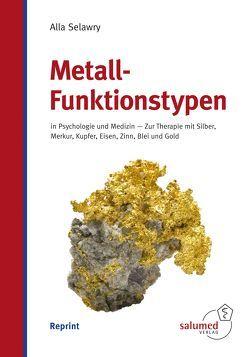 Metall-Funktionstypen von Selawry,  Alla