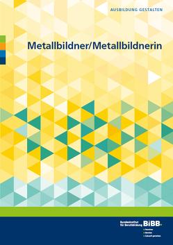 Metallbildner und Metallbildnerin von Bretschneider,  Markus, Fitzner-Kohn,  Petra