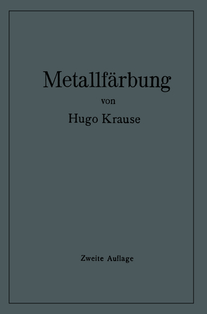 Metallfärbung von Krause,  Hugo