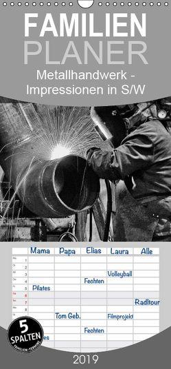 Metallhandwerk – Impressionen in Schwarz-Weiß – Familienplaner hoch (Wandkalender 2019 , 21 cm x 45 cm, hoch) von Bomhoff,  Gerhard