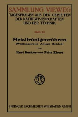 Metallröntgenröhren von Becker,  Karl