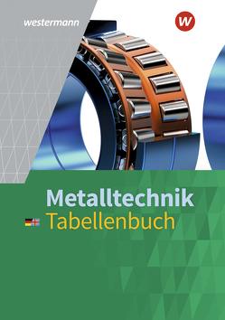 Metalltechnik Tabellenbuch / Metalltechnik von Falk,  Dietmar, Krause,  Peter, Tiedt,  Günther