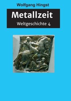 Metallzeit von Dr. Hingst,  Wolfgang
