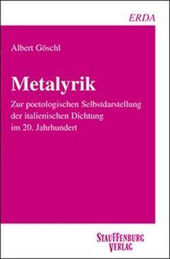 Metalyrik von Göschl,  Albert