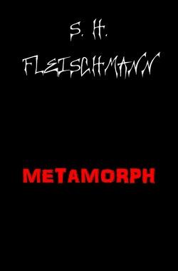METAMORPH von Fleischmann,  Sebastian