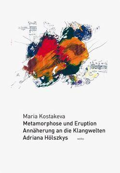 Metamorphose und Eruption von Kostakeva,  Maria