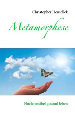 Metamorphose von Hensellek,  Christopher