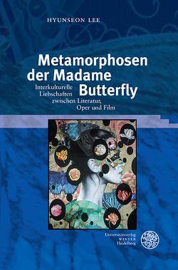 Metamorphosen der Madame Butterfly von Lee,  Hyunseon