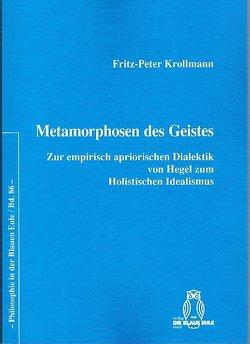Metamorphosen des Geistes von Krollmann,  Fritz-Peter