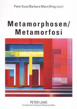 Metamorphosen- Metamorfosi von Kuon,  Peter, Marx,  Barbara