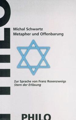 Metapher und Offenbarung von Mosès,  Stephane, Schwartz,  Michal