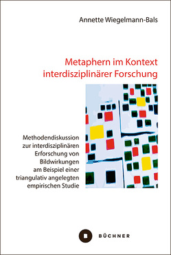 Metaphern im Kontext interdisziplinärer Forschung von Wiegelmann-Bals,  Annette
