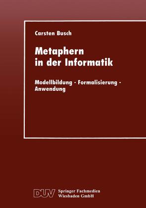 Metaphern in der Informatik von Busch,  Carsten
