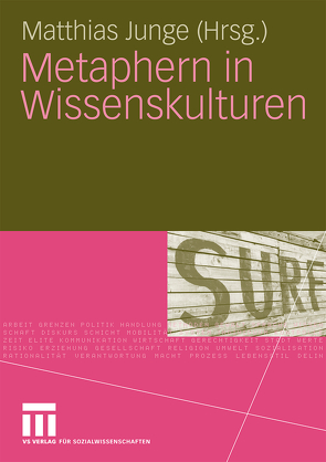 Metaphern in Wissenskulturen von Junge,  Matthias