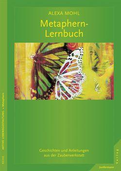 Metaphern-Lernbuch von Mohl,  Alexa