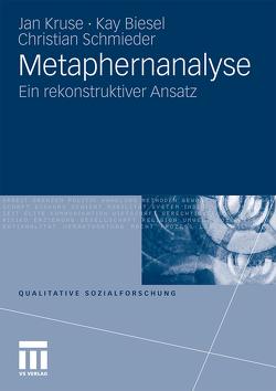 Metaphernanalyse von Biesel,  Kay, Kruse,  Jan, Schmieder,  Christian