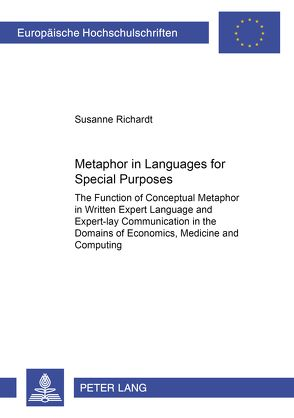 Metaphor in Languages for Special Purposes von Richardt,  Susanne