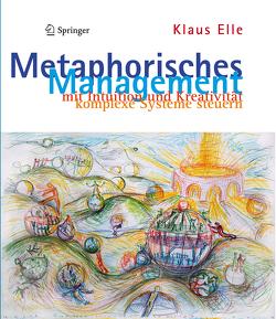 Metaphorisches Management von Elle,  Klaus