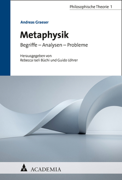 Metaphysik von Graeser,  Andreas, Iseli Büchi,  Rebecca, Löhrer,  Guido