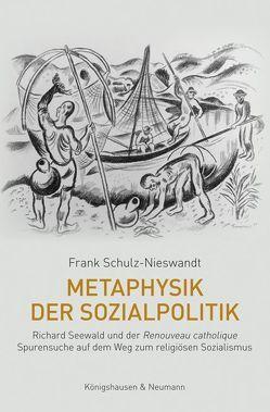 Metaphysik der Sozialpolitik von Schulz-Nieswandt,  Frank