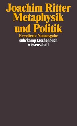 Metaphysik und Politik von Marquard,  Odo, Ritter,  Joachim