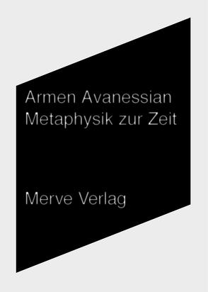 Metaphysik zur Zeit von Avanessian,  Armen