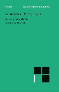 Metaphysik. Zweiter Halbband (Bücher VII-XIV) von Aristoteles, Seidl,  Horst