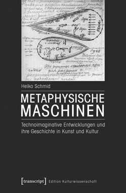 Metaphysische Maschinen von Schmid,  Heiko