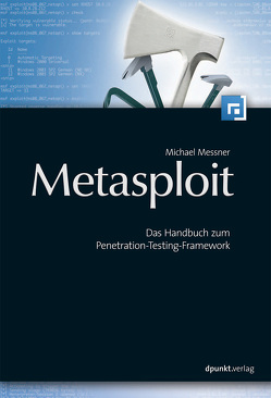 Metasploit von Messner,  Michael