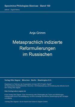 Metasprachlich indizierte Reformulierungen im Russischen von Grimm,  Anja