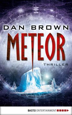 Meteor von Brown,  Dan, Schmidt,  Peter A