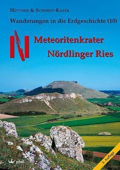 Meteoritenkrater Nördlinger Ries von Hüttner,  Rudolf, Schmidt-Kaler,  Hermann