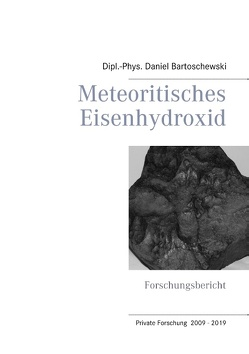 Meteoritisches Eisenhydroxid von Bartoschewski,  Daniel