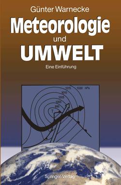 Meteorologie und Umwelt von Warnecke,  Günter