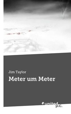 Meter um Meter von Taylor,  Jim