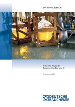 Methacrylat-Harze in der Bauwirtschaft und der Umwelt