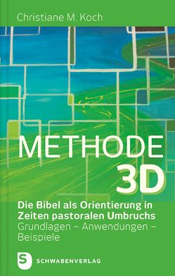 Methode 3D von Koch,  Christiane M.