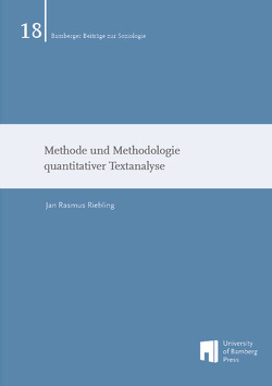 Methode und Methodologie quantitativer Textanalyse von Riebling,  Jan Rasmus