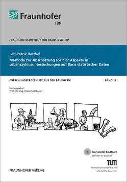 Methode zur Abschätzung sozialer Aspekte in Lebenszyklusuntersuchungen auf Basis statistischer Daten. von Barthel,  Leif-Patrik, Eyerer,  Peter, Sedlbauer,  Klaus