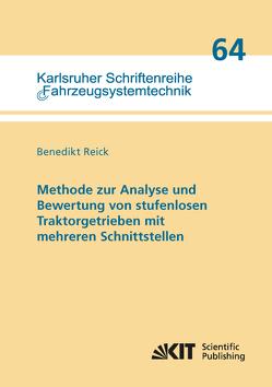 Methode zur Analyse und Bewertung von stufenlosen Traktorgetrieben mit mehreren Schnittstellen von Reick,  Benedikt