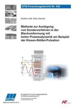 Methode zur Auslegung von Sonderverfahren in der Blechumformung mit hoher Prozessdynamik am Beispiel der Kissen-Stößel-Pulsation von Kriechenbauer,  Sebastian, Landgrebe,  Dirk