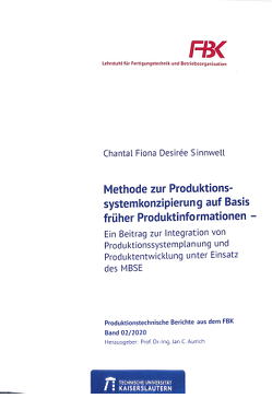 Methode zur Produktionssystemkonzipierung auf Basis früher Produktinformationen von Sinnwell,  Chantal Fiona
