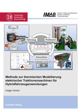Methode zur thermischen Modellierung elektrischer Traktionsmaschinen für Hybridfahrzeuganwendungen von Hinrich,  Holger