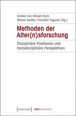 Methoden der Alter(n)sforschung von Hülsen-Esch,  Andrea von, Seidler,  Miriam, Tagsold,  Christian