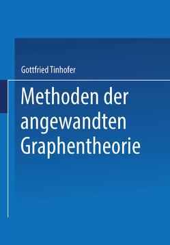 Methoden der angewandten Graphentheorie von Tinhofer,  G.