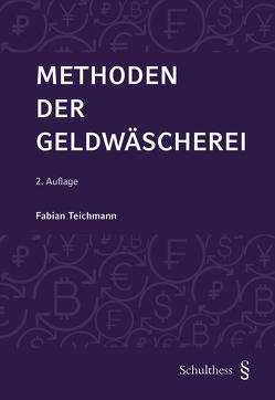 Methoden der Geldwäscherei (PrintPlu§) von Teichmann,  Fabian