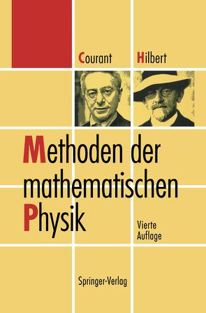 Methoden der mathematischen Physik von Courant,  Richard, Hilbert,  David, Lax,  P.