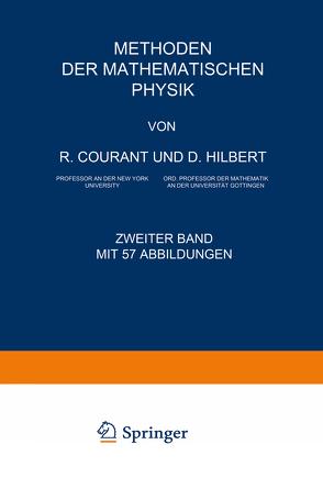 Methoden der Mathematischen Physik von Courant,  Richard, Hilbert,  David