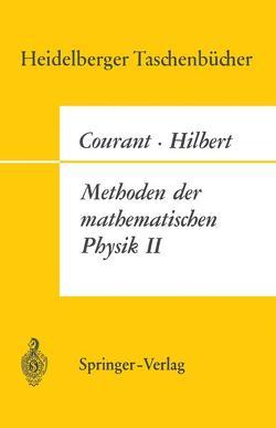 Methoden der Mathematischen Physik II von Courant,  R., Hilbert,  D.